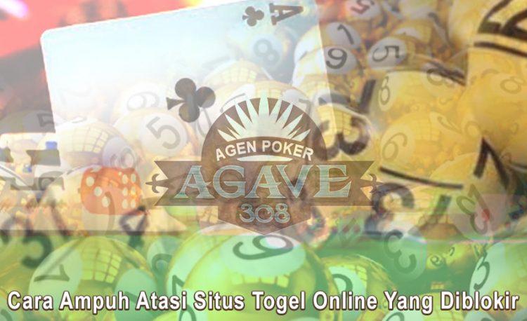 Togel Online Yang Diblokir - Cara Ampuh Atasi - Agen Poker Agave308